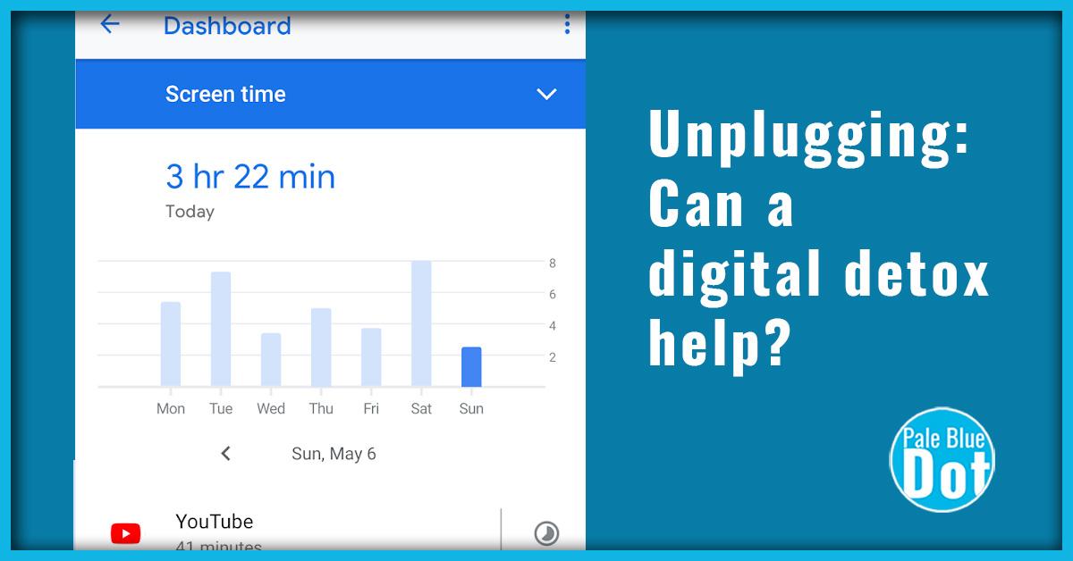 Unplugging: Can a digital detox help?